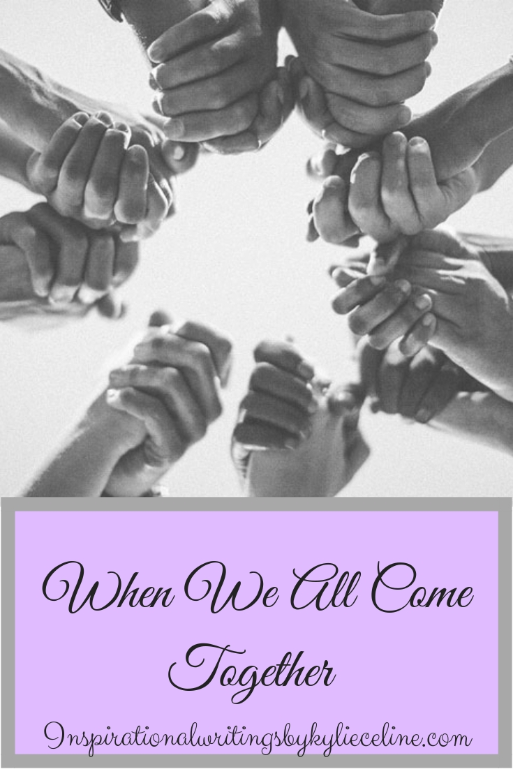 When We All Come Together