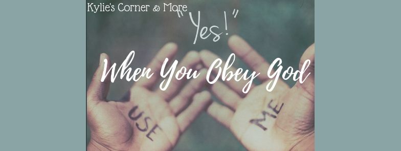 When You Obey God