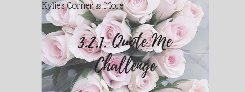 3-2-1 Quote Me Challenge