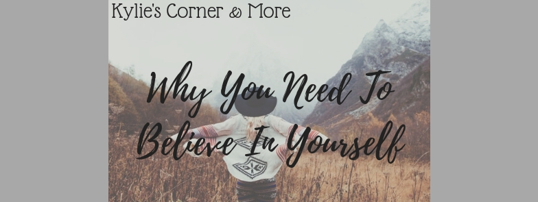 why-you-need-to-believe-in-yourself