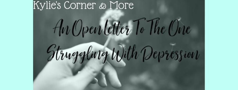 An Open Letter To The One Struggling With Depression-2