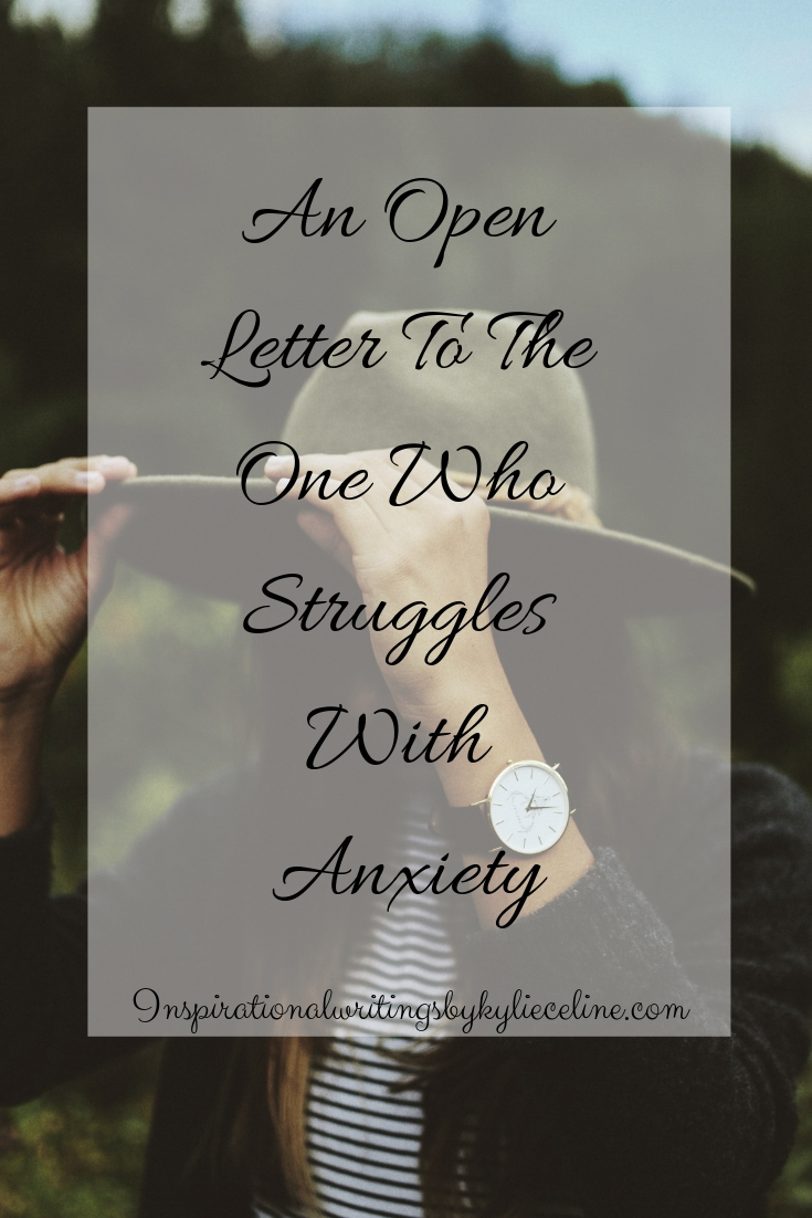 an open letter to the one who struggles with anxiety-2