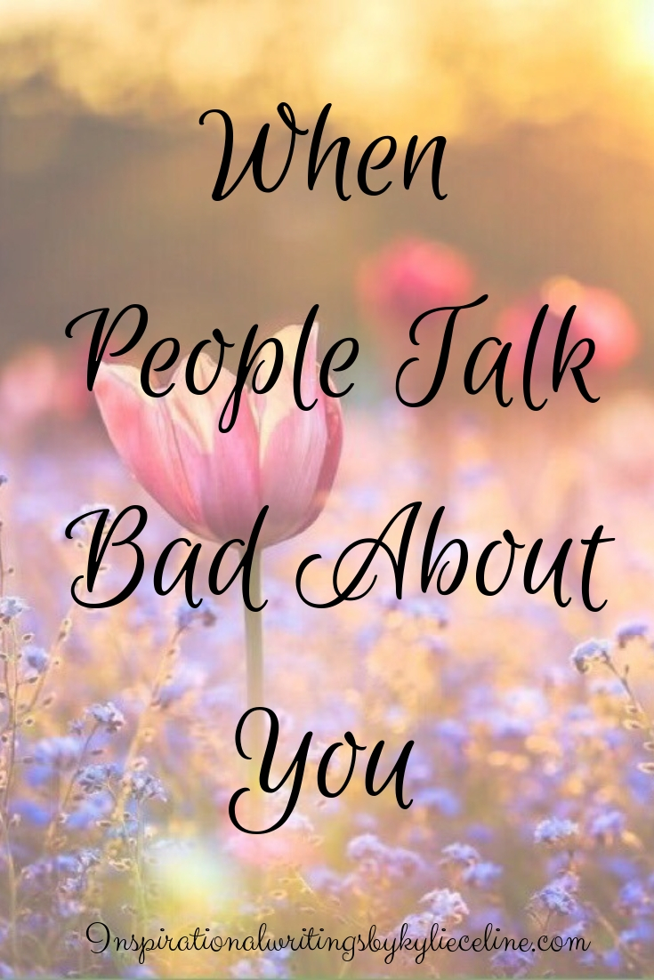 why do people talk bad about others