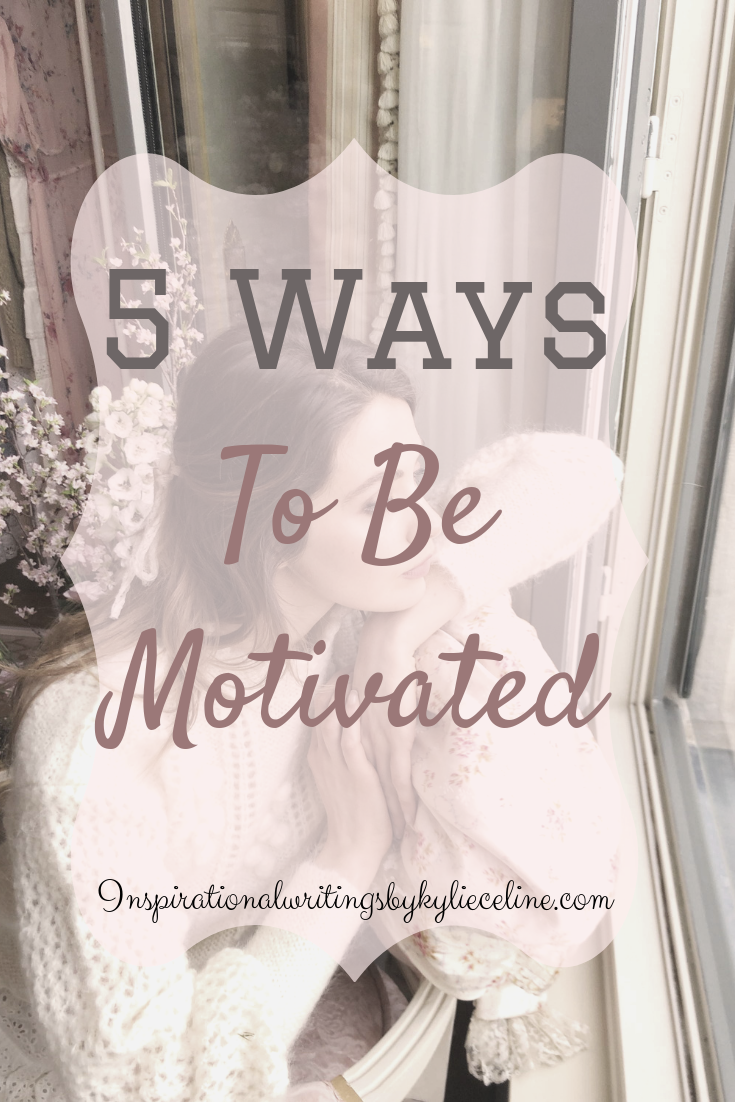 5 Ways to be motivated.png